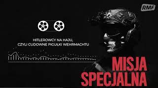 Hitlerowcy na haju, czyli cudowne pigułki Wehrmachtu | MISJA SPECJALNA