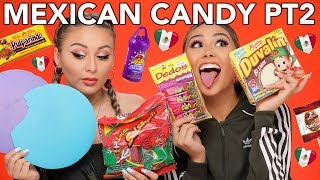 TRYING MEXICAN CANDY PART 2 | Roxette Arisa & Yes Hipolito