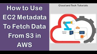 Using EC2 metadata to fetch S3 data at boot time in AWS - Cloud and Tech Tutorials