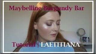 The Maybelline Burgundy Bar Palette - Tutorial