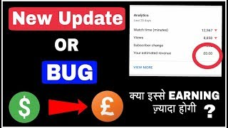 YouTube New Update || Or || Bug || YouTube Earning USD Dollar Change To Pound || 2018