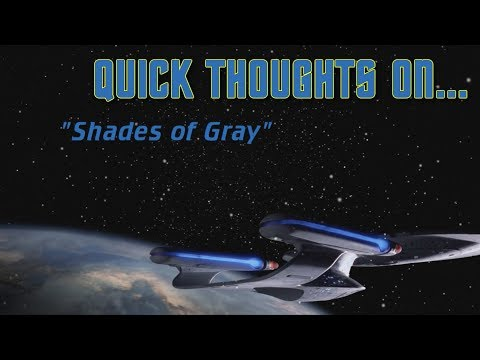 Quick Thoughts On... - Shades of Gray