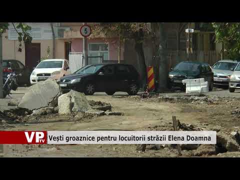 Vești groaznice pentru locuitorii străzii Elena Doamna