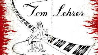 Tom Lehrer - 06 -The Irish Ballad