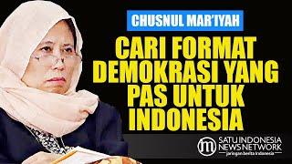 CHUSNUL: CARI FORMAT DEMOKRASI YANG PAS UNTUK INDONESIA