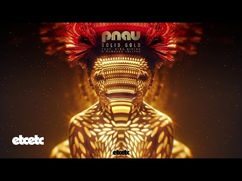 Pnau Solid Gold Feat Kira Divine  Marques Toliver
