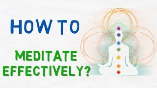 How to Meditate Properly and Improve Meditation Techniques