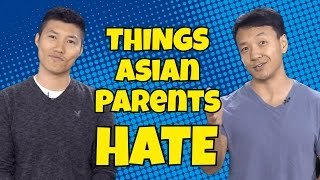 8 Things Asian Parents Hate