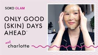 Charlotte Cho's Korean Skin Care Routine | Soko Glam (#onlygoodskindaysahead)