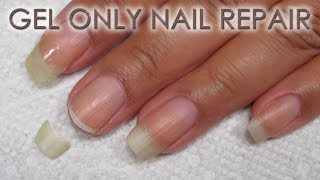 How To Fix A Broken Nail With Gel Only | DIY Nail Repair Tutorial