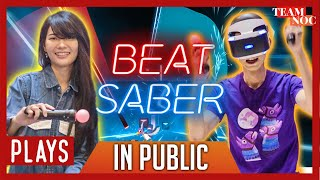 NOC PLAYS: Beat Saber In Public?! (PSVR)