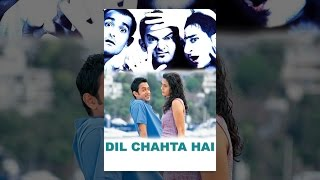 Dil Chahta Hai - YouTube
