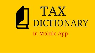 Tax Terms & Words Meaning In Mobile App