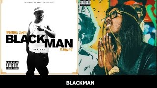 Trinidad James - Blackman (PART 1 AND 2)