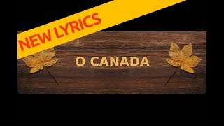 O CANADA National Anthem Lyrics New 2018 (english)