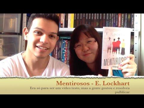 Mentirosos - E. Lockhart | Cultura & Próxima Leitura