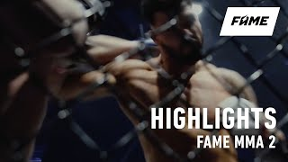 FAME MMA 2: Highlights
