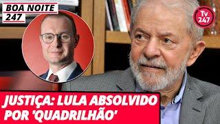 Boa Noite 247 - Justiça: Lula absolvido pelo 'quadrilhão' (4.12.19)
