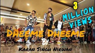 Dheeme Dheeme | Tony Kakkar | Dance Video | ADC | karan singh Nirwan Choreography | showcase
