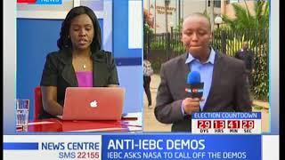 ANTI-IEBC DEMOS: NASA wants IEBC officials out