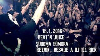 Beat'n'Juice - Sodoma Gomora (16.01.2016)