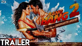 """Bang Bang 2 Trailer"" Official 
