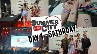 Summer in the City 2016 Day 1 - Saturday | Cerys Vlogs