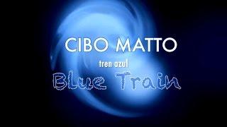 """Cibo Matto - """"Blue Train"""" (sub español)"""