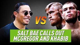 Salt Bae is ready to fight Khabib, McGregor and Floyd!