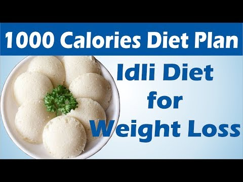 How To Lose Weight Fast – 1Kg in 1 Day   1000 Calories Idli Diet Plan to To Lose Weight Fast