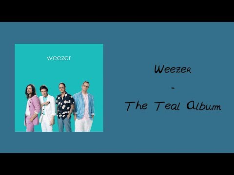 Weezer - Weezer (The Teal Album) [20WOL Review]