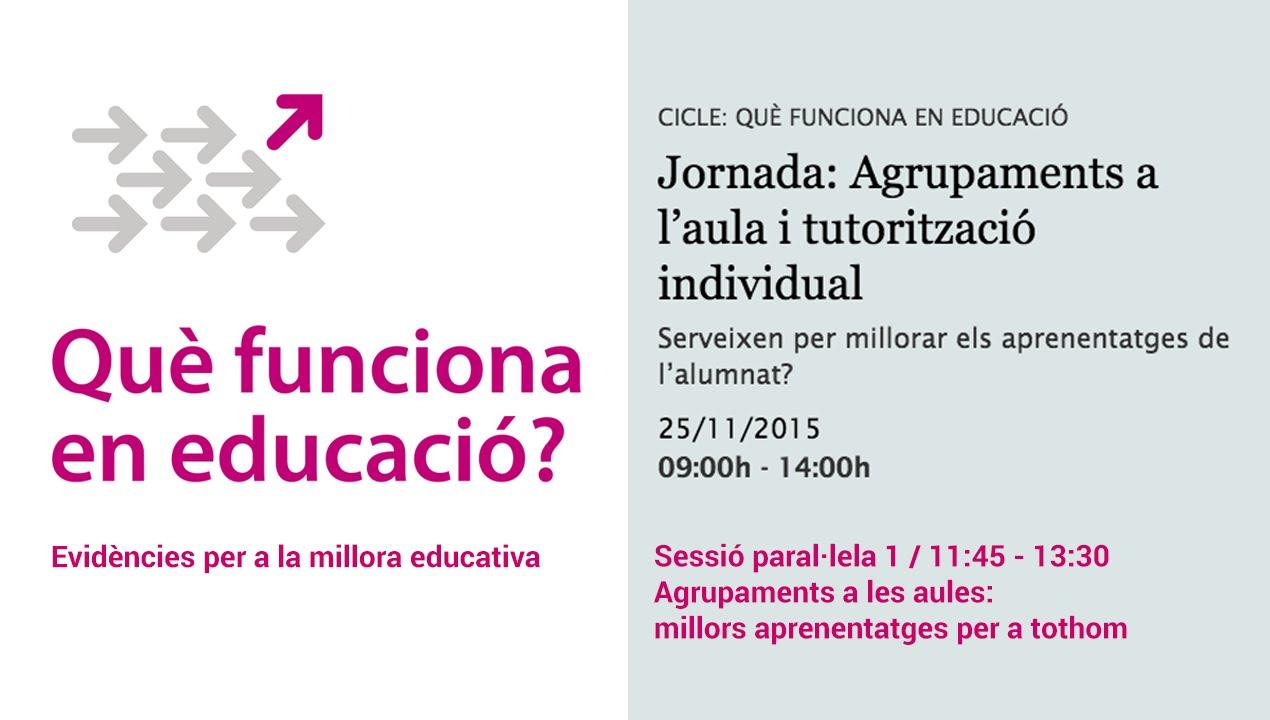 Sessió paral·lela 1 / Agrupaments a les aules: millors aprenentatges per a tothom (retransmissió en directe)