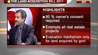 Law of the Land - LARR Bill, 2011 (Land Acquisition)