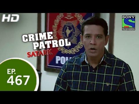 Crime Patrol - क्राइम पेट्रोल सतर्क - The Missing Man - Episode 467 - 6th February 2015