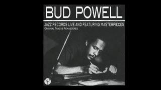 Bud Powell - All God's Chillun Got Rhythm