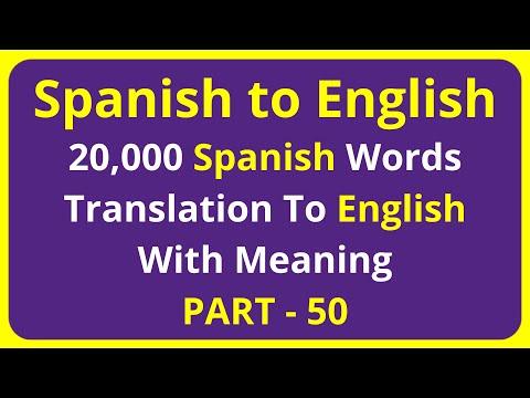 Translation of 20,000 Spanish Words To English Meaning - PART 50 | spanish to english translation