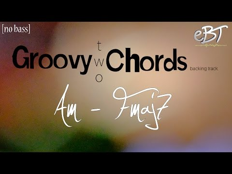 Groovy Two Chords | Am - Fmaj7 | 78bpm [NO BASS]