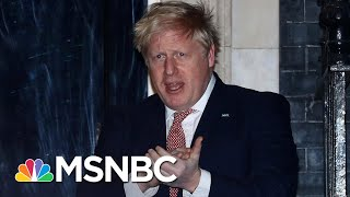 British Prime Minister Boris Johnson Admitted To Hospital With Persistent COVID-19 Symptoms   MSNBC