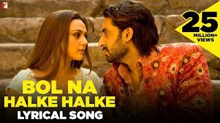 Lyrical: Bol Na Halke Halke Song with Lyrics | Jhoom Barabar