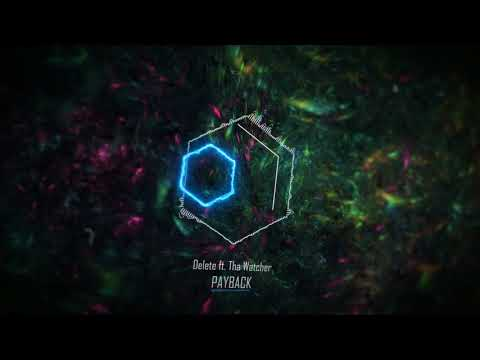 Delete ft. Tha Watcher - Payback (видео)