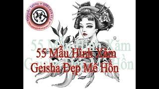 ⚜️⚜️⚜️ 55 MẪU HÌNH XĂM GEISHA CỦA NHẬT ĐẸP THẤY LÀ MUỐN XĂM LIỀN. ( Shop Nguyễn Tattoo Q.Phú Nhuận )