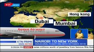 Kenya Airways announces launch of option of flying directly from Nairobi to New York