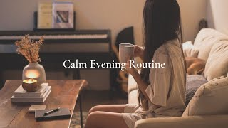 Calm Evening Routine | Slow Living
