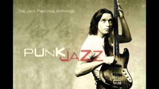 Jaco Pastorius Anthology - Liberty City