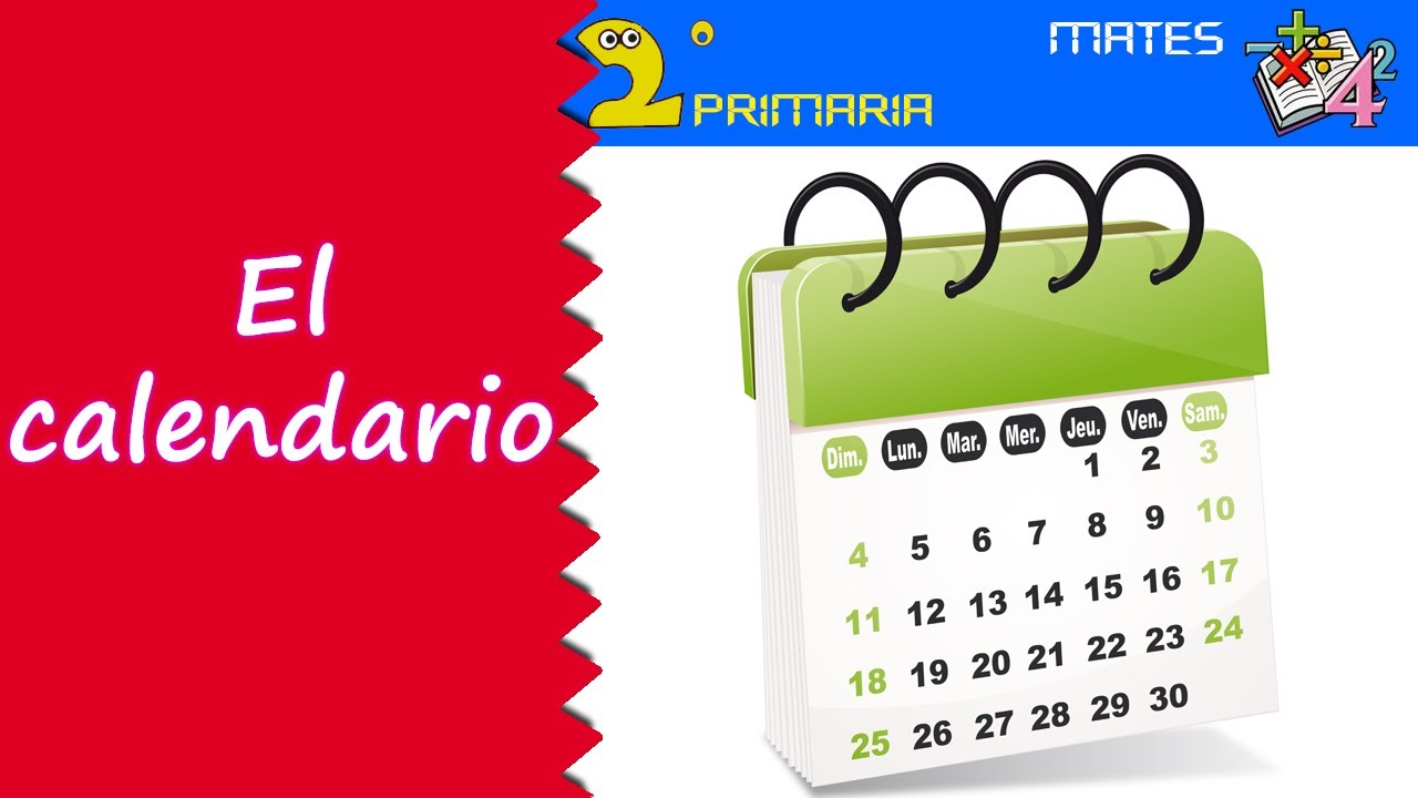 Mate, 2º Primaria. Tema 12. El calendario
