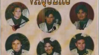 Eres un encanto - Grupo Vaquero (Video)