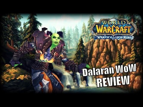 WoW Private Server Review – Dalaran WoW