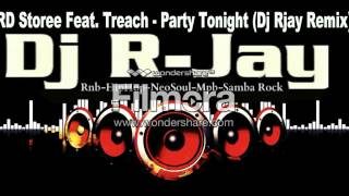 3RD STOREE & TREACH   PARTY TONIGHT (DJ RJAY)