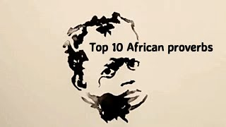 Top 10 African proverbs quotes from life Video