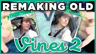 Remaking OLD VINES - PART 2! | Thomas Sanders